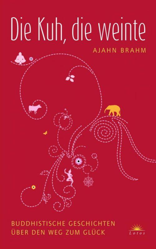 Buch Die Kuh die weinte von Ajahn Brahm