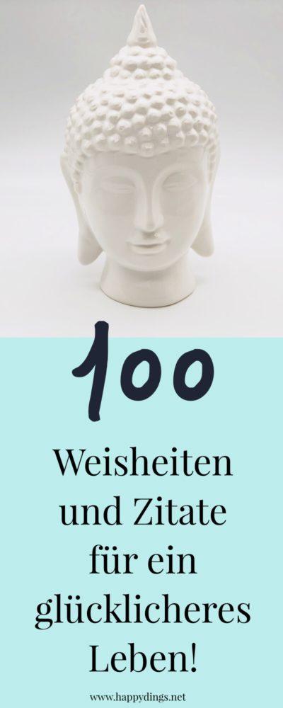 100 schöne Sprüche, Zitate und Lebensweisheiten zum Nachdenken