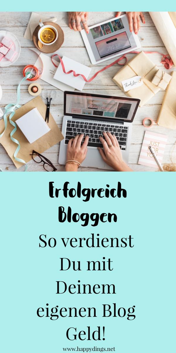Erfolgreich bloggen und mit dem eigenen Blog Geld verdienen - 10 Tipps und Erfahrungen