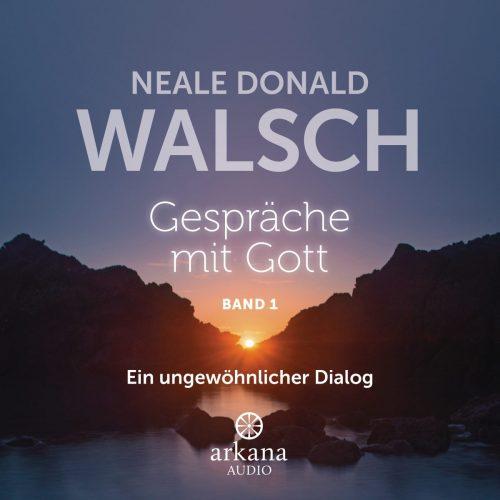 Gespraeche mit GottBand 1 von Neale Donald Walsch