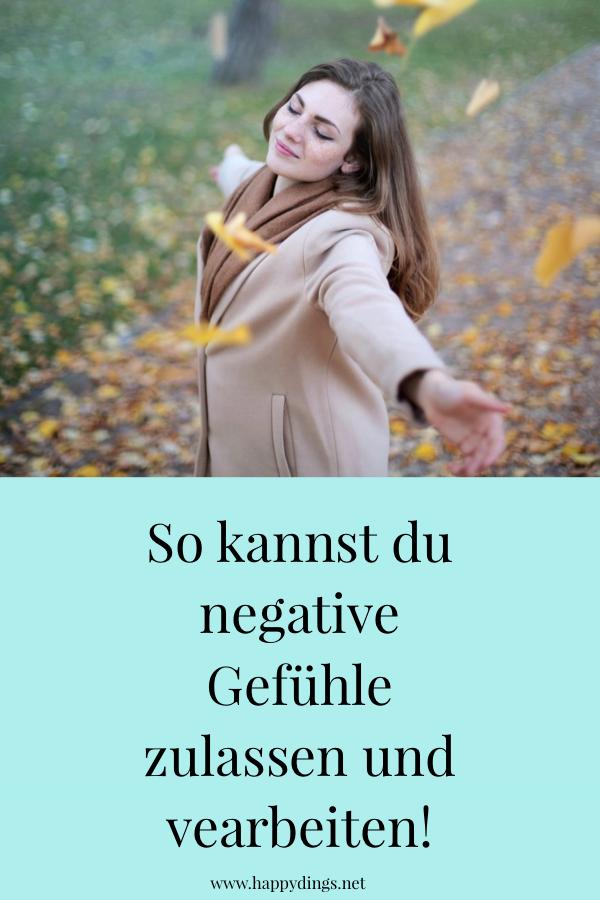 Negative Gefühle zulassen - Angst, Wut und Eifersucht verarbeiten