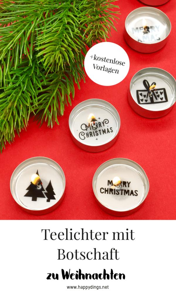 Teelichter mit Botschaft als Weihnachtsdeko selber machen