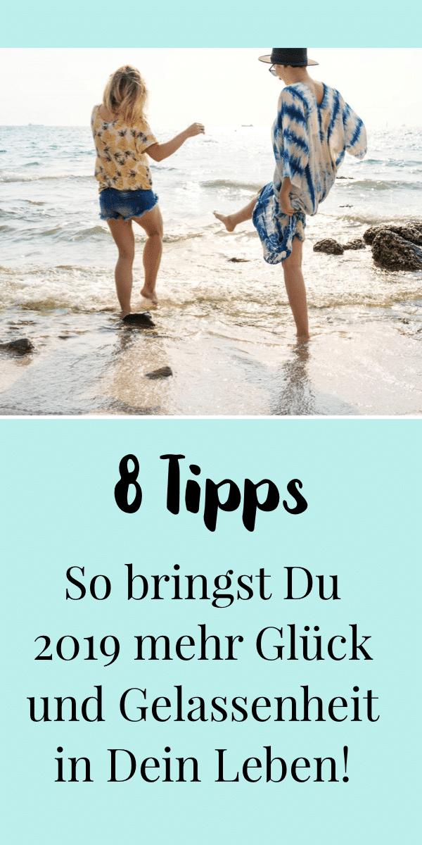 8 Tipps für mehr Glück und Gelassenheit