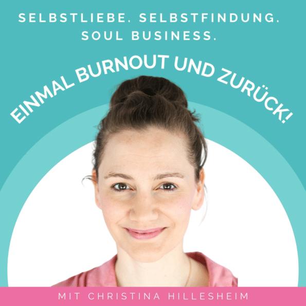 Podcast: Einmal Burnout und zurück - dein Podcast für ein erfülltes Leben